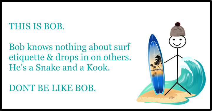 The Rules of Surfing Blog | Don't be Like Bob